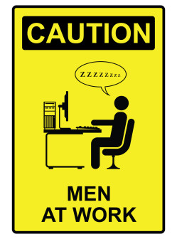 Comical men at work sign